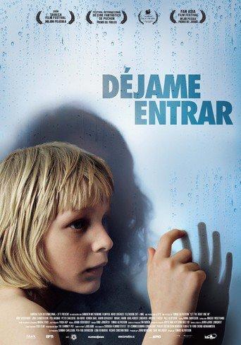 "Poster for the movie ""Déjame entrar"""