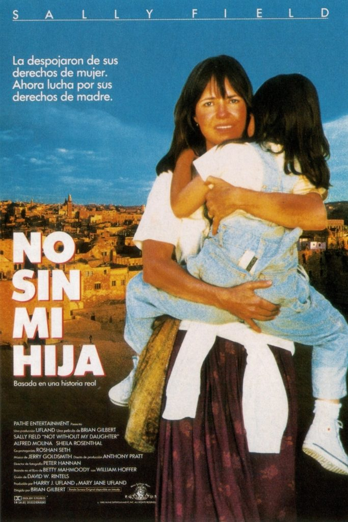 "Poster for the movie ""No sin mi hija"""